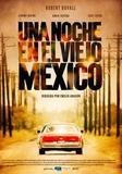 """Entradas cine """" una noche en el viejo méxico'"""