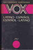 Diccionario Vox. Latin-Español-Latin