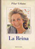 Libro. La Reina. Pilar Urbano (jose Manuel bermejo)