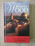 Libro Los manuscritos de Magdala. Barbara Wood