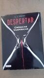 Libro Despertar de cronicas vampiricas(coditos)