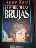 LIBRO. LA HORA DE LAS BRUJAS - ANNE RICE